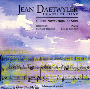 Jean Daetwyler - Chants et Piano
